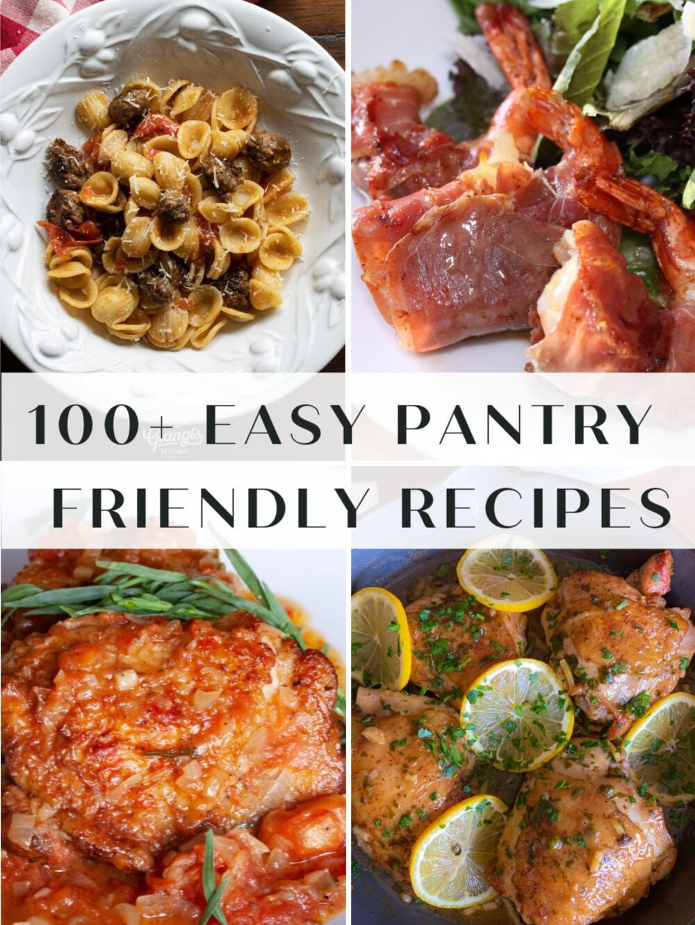 100+ Easy Pantry Friendly recipes