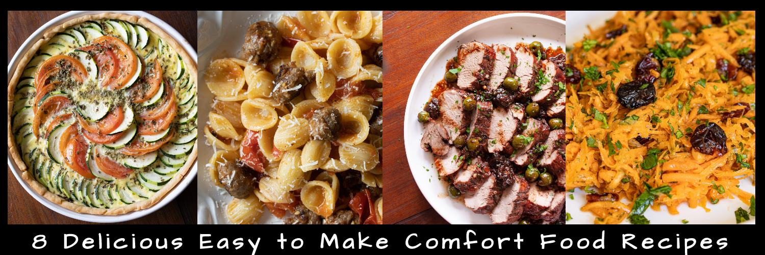 8 Delicious, Nutritious & Easy to Make Comfort Food Recipes
